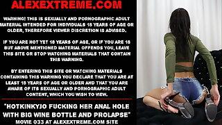 Hotkinkyjo fucking her anal hole with big wine bottle & gape